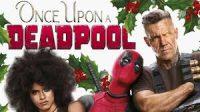 """Lanzan nuevo adelanto de """"Once upon a Deadpool"""""""